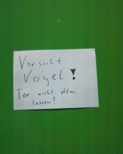 It's a good idea to inform the colleagues with a sign.